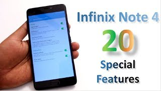 20 Special Features of Infinix Note 4 | Reasons To Buy
