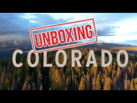 Unboxing COLORADO: What It's Like Living in COLORADO