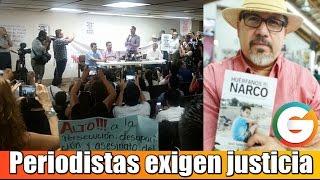 Periodistas protestan y exigen justicia por asesinato de Javier Valdez