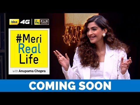 Meri Real Life | Sonam Kapoor Promo | Idea 4G | Anupama Chopra | Film Companion