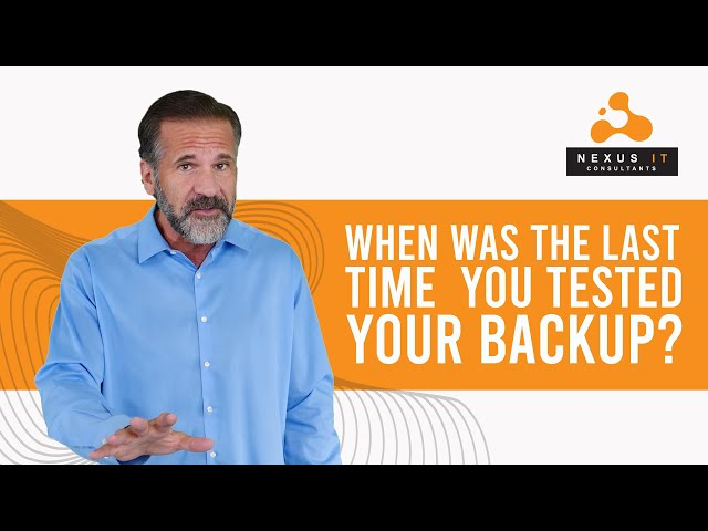 Why Regular Backup Testing Is A Must! | Backup Testing Services In Utah | Nexus IT Consultants |