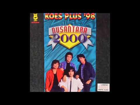 KOES PLUS - Nusantara 2000