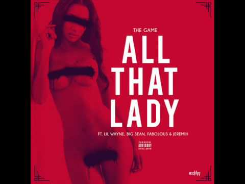 ALL THAT/LADY - The Game/D'Angelo (R&B Remix)