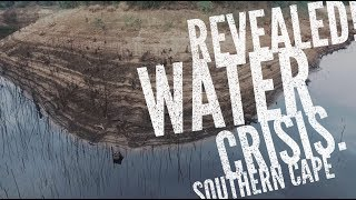 Southern Cape Water Crisis REVEALED!