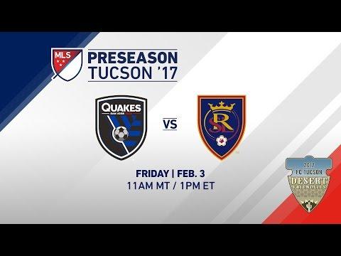 SJ Earthquakes vs Real Salt Lake | Desert Friendlies 2017 | LIVE