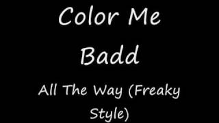 Color Me Badd - All The Way (Freaky Style)