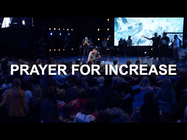 Prayer For Increase | Eric Johnson | Bethel Church