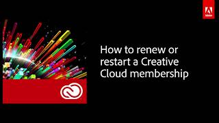 How to renew or restart an Adobe Creative Cloud membership