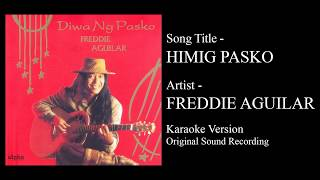 Download Freddie Aguilar - Himig Pasko (Karaoke - Original Sound Recording) MP3 song and Music Video