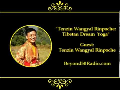 Tenzin Wangyal Rinpoche: Tibetan Dream Yoga