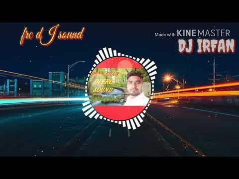 FRC DJ SOUND //DJ IRFAN //DJ REMIX SONG 2018