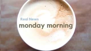 Real News Monday Morning 2.26.18