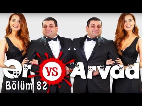 Ər və Arvad (82-ci bölüm)