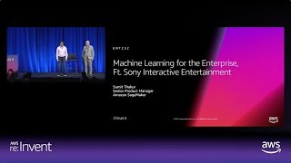 AWS re:Invent 2018: Machine Learning for the Enterprise, Sony Interactive Entertainment (ENT232-R1)