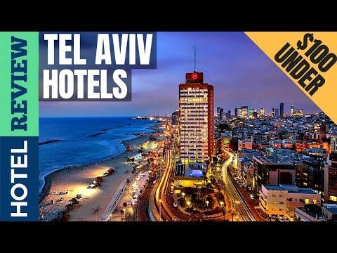 ✅TelAviv: Best Hotel In TelAviv (2019) [Under $100]