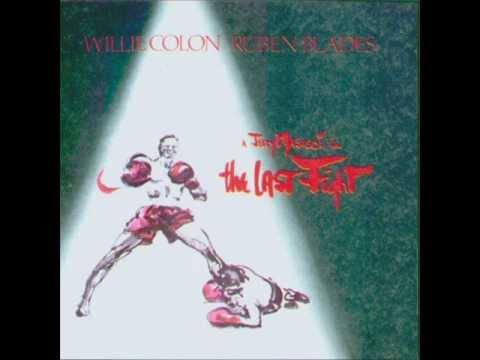 Ruben Blades & Willie Colon - The Last Fight  (1982) - Album completo