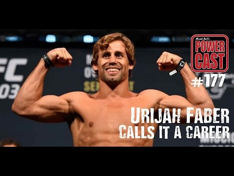 Urijah Faber | Mark Bell's PowerCast #177