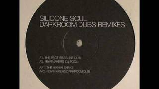 Silicone Soul - The Pact (Bassline Dub)