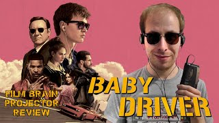 Projector: Baby Driver (REVIEW)