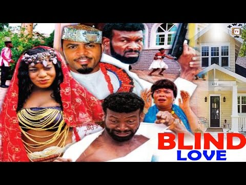 Blind Love Season 1 - 2017 Latest Nigerian Nollywood Movie