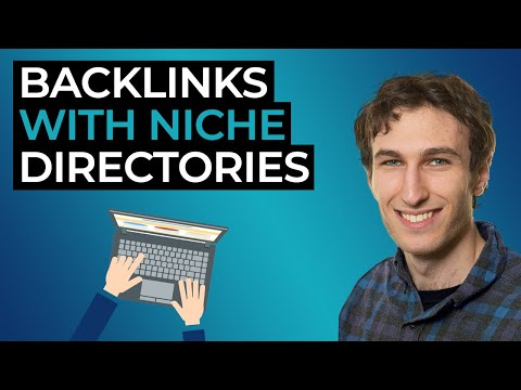 Backlinks With Niche Directories (Step-By-Step SEO Tutorial)
