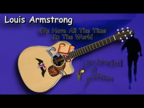 We Have All The Time In The World - Louis Armstrong - Acoustic Guitar Lesson