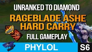 RAGEBLADE ASHE OP - UNRANKED TO DIAMOND FULL GAMEPLAY (League of Legends)
