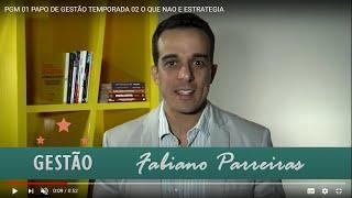PGM 01 PAPO DE GESTÃO TEMPORADA 02   O QUE NAO E ESTRATEGIA