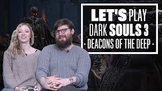 Let's Play Dark Souls 3 Episode 5: WELL WELL WELL, WHO'S STUCK IN A WELL?
