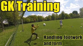 Goalkeeper Training: Improving handling, footwork and form