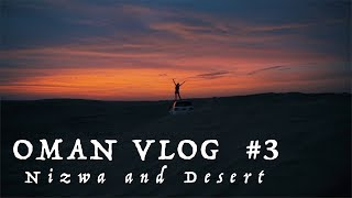 Nizwa und Ankunft in der Wüste | OMAN VLOG #3