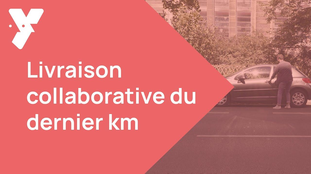(ARCHIVE) Yper - Livraison Collaborative Dernier Km