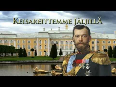 Keisareittemme Jäljillä osa 5: Nikolai II - Suomen suuriruhtinas 1894 -- 1917