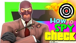 TF2: How to spy check #15 [Epic WIN]