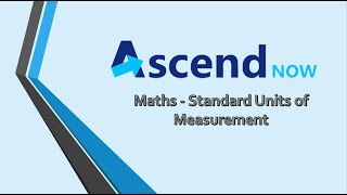 Maths - Standard Units of Measurement