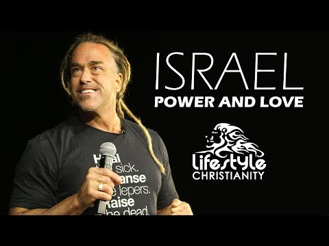 Israel Power & Love - Session 2 - Todd White