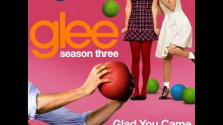 Glad You Came - Glee Cast ( Download & Lyrics)