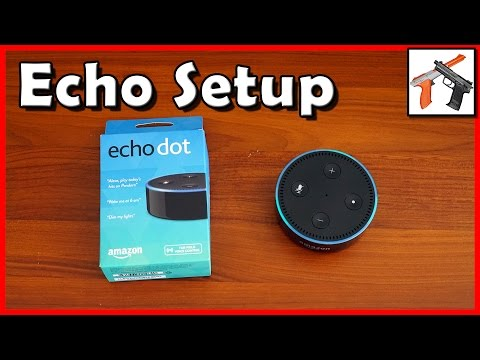 How To Setup The Amazon Echo Dot / Full Size Echo  (Amazon Alexa Voice Controls)