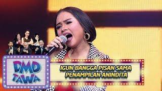 Download Lagu Igun Bangga Pisan Sama Penampilan  Anindita [EGOIS] - DMD TAwa (7/11) mp3