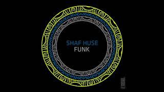Shaf Huse - All About (Original Mix)