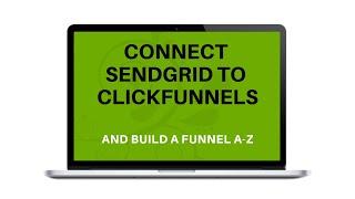 Connectez Sendgrid pour Clickfunnels et Godaddy et de créer un ensemble de l'entonnoir de A-Z