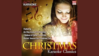 I Believe in Father Christmas (In the Style of Greg Lake) (Karaoke Version)