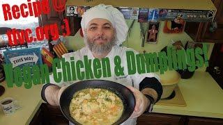 Vegan chicken and dumplings- http://thefatveganchef.com