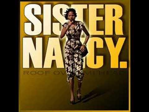 Sister Nancy - Roof Over Mi Head