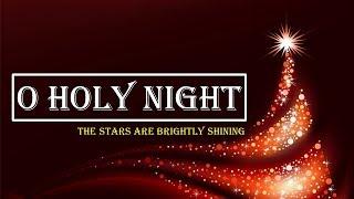 LAGU NATAL : O holy night the stars are brightly shining