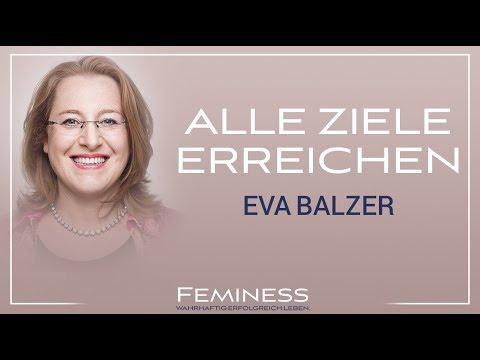 Erreiche all deine Ziele - Eva Balzer | Feminess Kongress Bonn