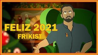 Imagen del video: Frikist les desea un feliz año 2021