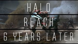 Halo Reach... 6 Years Later