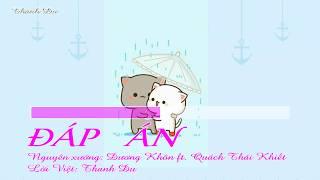 [Karaoke Việt + Pinyin] Đáp án - Dương Khôn ft. Quách Thái Khiết