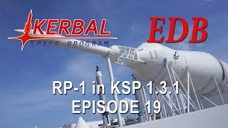 KSP 1.3.1 with Realism Overhaul - RP-1 19 - EVA and New Engines